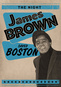 The Night James Brown Saved Boston