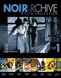 Noir Archive: Volume 1