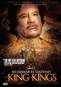 Muammar El-Qaddafi: King of Kings