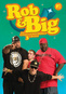 Rob & Big: The Complete Uncensored Third Season