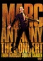 Marc Anthony: Concert from Madison Square Garden