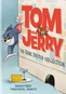 Tom & Jerry: The Gene Deitch Collection