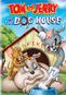 Tom & Jerry: In The Dog House