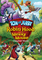 Tom & Jerry: Robin Hood & His Merry Mouse